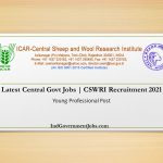 CSWRI Recruitment 2021 | Latest Central Govt Jobs | Apply 08 Young Professional Posts