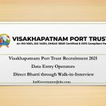 Visakhapatnam Port Trust Recruitment 2021 | Data Entry Operators | Direct Bharti through Walk-in-Interview