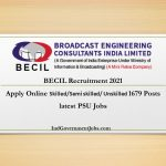 BECIL Recruitment 2021 | Apply Online 1679 Posts | latest PSU Jobs