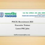 PGCIL Recruitment 2021 | Executive Trainee | Latest PSU Jobs